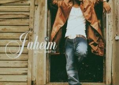 "Jaheim ""Still Ghetto"""