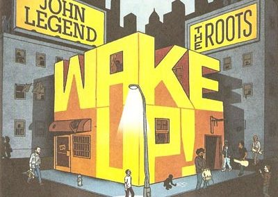 "The Roots / John Legend ""Wake Up"""