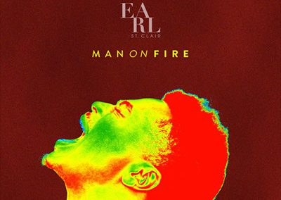 "Earl St. Clair ""Man on Fire"" single"